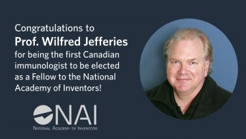 Professor Wilfred Jefferies becomes the first Canadian immunologist to be elected as a Fellow of the National Academy of Inventors