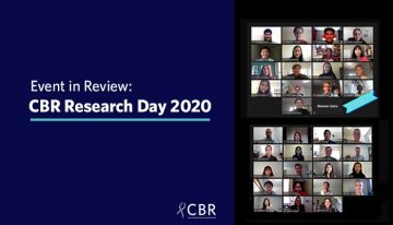 CBR Research Day 2020: Pushing the Boundaries of Knowledge