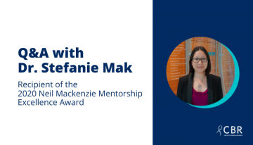 Q&A with Dr. Stefanie Mak, Recipient of the 2020 Neil Mackenzie Mentorship Excellence Award