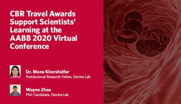 CBR Travel Awards Support Scientists' Learning at the AABB 2020 Virtual Conference