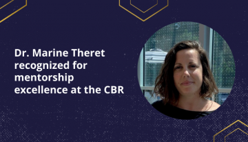 Dr. Marine Theret recognized for mentorship excellence at the CBR